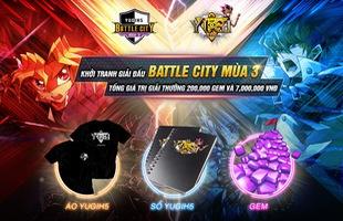 YUGIH5 ra mắt giải đấu lớn nhất từ trước đến nay – BATTLE CITY 3