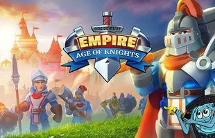 Empire: Age of Knights - Game chiến thuật căng não