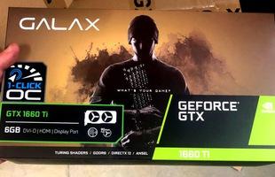 """NVIDIA GeForce GTX 1660 Ti bất ngờ """"lộ hàng"""" trước khi được bán chính thức, giá khoảng 8 triệu đồng"""