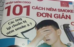 101 cách ném smoke: Cẩm nang CS:GO biên soạn bởi game thủ Việt gây bão