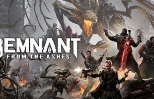 Remnant: From the Ashes - Game hành động u tối sẽ khiến game thủ hồn bay phách lạc