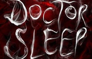 Doctor Sleep: Ám ảnh với siêu phẩm kinh dị dựa trên tiểu thuyết bán chạy của Stephen King