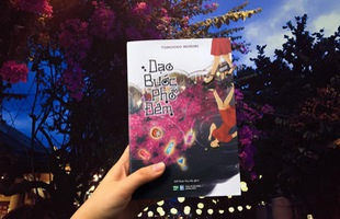 Ra mắt tiểu thuyết Dạo bước phố đêm: Giấc mộng kỳ ảo và lãng mạn của tuổi thanh xuân
