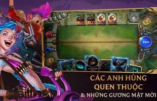 Những điều cần biết về Legends of Runeterra – Game thẻ bài chính chủ từ Liên Minh Huyền Thoại