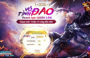 Thục Sơn Kỳ Hiệp Mobile đã có game thủ đạt 1 triệu võ công, trở thành Quân Lâm Thiên Hạ