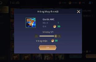 """Liên Quân Mobile: Garena tặng hiệu ứng AWC, game thủ chê """"quá rẻ rúng"""" rồi bán lấy 30 vàng"""