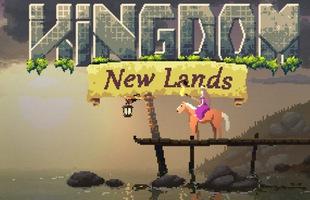 Kingdom: New Lands được giảm giá kịch sàn, còn chờ đợi gì mà không tậu ngay?