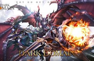 Tựa game MMORPG cực hấp dẫn Dark Domain đã chính thức trình làng trên nền tảng Android