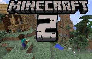 Những lý do mà tới tận thời điểm này, Microsoft vẫn chưa cho ra mắt Minecraft 2