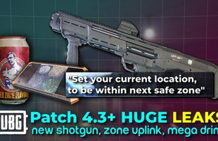Rò rỉ update mới của PUBG: Súng mới, bản đồ mới, thậm chí cả đạo cụ bẻ vòng bo