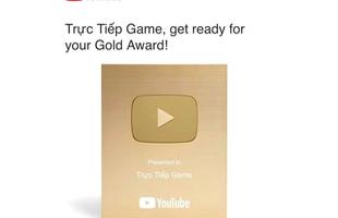 Chiêm ngưỡng nút vàng Youtube sắp về tay Dũng CT