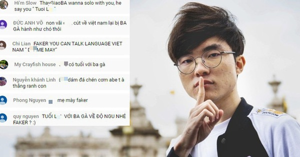 Đẹp mặt chưa: Tự nhận fan Thầy Ba rồi chửi bới, lăng mạ trên stream của Faker, trẻ trâu Việt được bêu tên khắp MXH