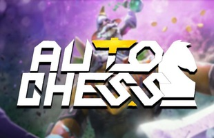 HOT: Valve sẽ phát hành tựa game Auto Chess của riêng mình