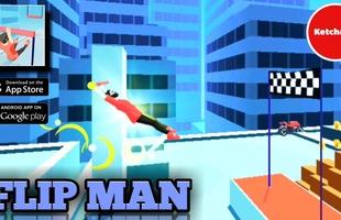 Thử ngay Flip Man – Tựa game nhào lộn sẽ khiến bạn thích mê