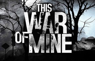 This War of Mine: Trải nghiệm sự tàn khốc của chiến tranh dưới góc nhìn của một người dân thường yếu ớt