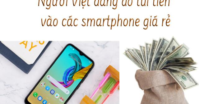 """Đọc vị """"túi tiền"""" tín đồ smartphone Việt qua 10 dế ăn khách nhất?"""