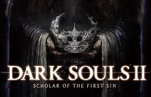 Dark Souls 2 được đại tu hơn 6000 chi tiết, cải thiện về hiệu ứng khiến game thủ háo hức